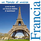 Play & Download La Vie En Rose - Musiche dalla Francia by Various Artists | Napster