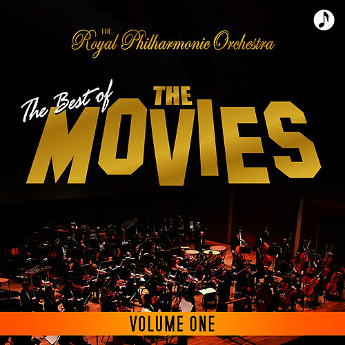 Play & Download Best Of The Movies Volume 1 by Royal Philharmonic Orchestra | Napster