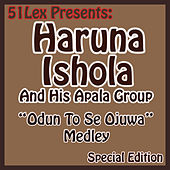 Play & Download 51 Lex Presents Odun To Se Ojuwa Medley by His Apala Group  | Napster