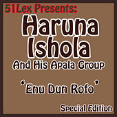 Play & Download 51 Lex Presents Enu Dun Rofo by His Apala Group  | Napster