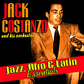 Play & Download Jazz, Afro, And Latin Essentials by Jack Costanzo | Napster