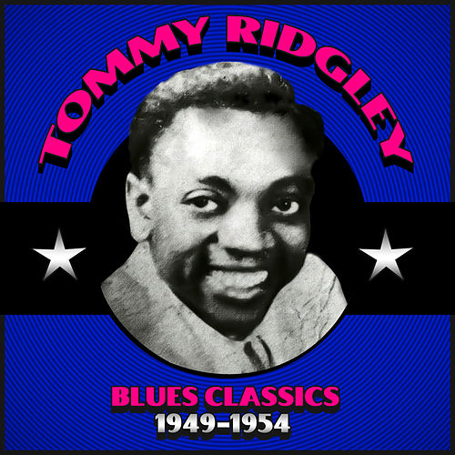 Blues Classics 1949-1954 by Tommy Ridgley