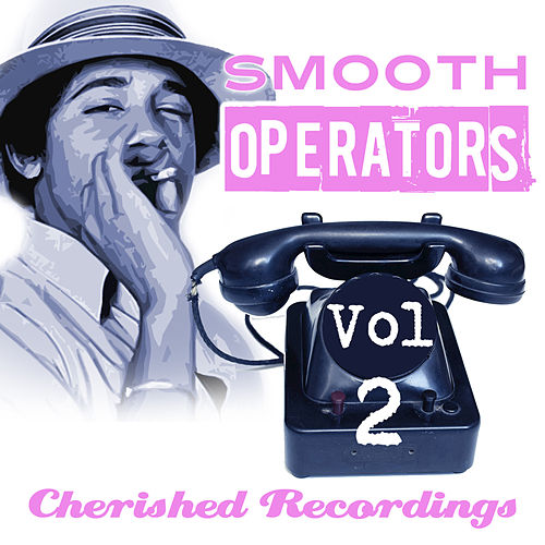 Smooth Operators Vol 2 by Various Artists