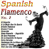 Play & Download Spanish Flamenco  Vol. 2 by Various Artists | Napster