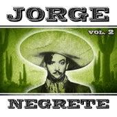 Jorge Negrete. Vol. 2 by Jorge Negrete