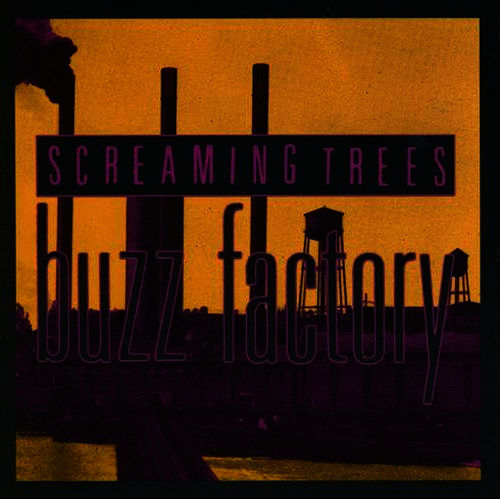 Buzz Factory by Screaming Trees