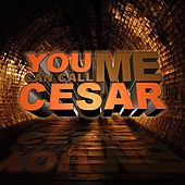 Play & Download You Can Call Me Cesar by K-Def | Napster