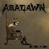 Play & Download Deadication by Abadawn | Napster