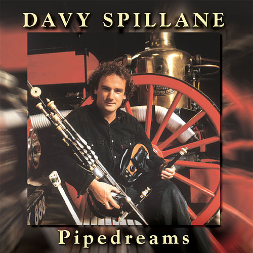 Pipedreams by Davy Spillane
