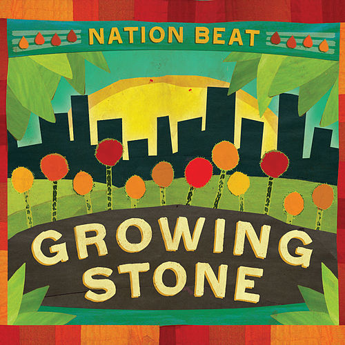 Play & Download Growing Stone by Nation Beat | Napster