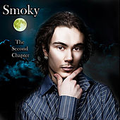 Play & Download The Second Chapter by Smoky | Napster