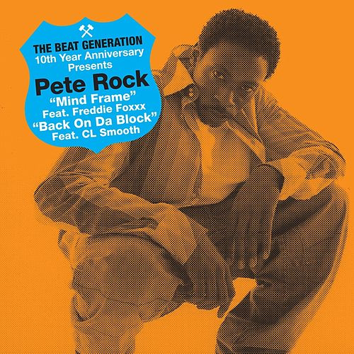 Play & Download The Beat Generation 10th Anniversary Presents: Pete Rock - Mind Frame B/w Back On Da Block by Pete Rock | Napster