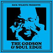 Play & Download The Godson & Soul Edge by Rick Wilhite | Napster