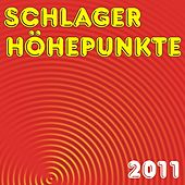 Schlager Höhepunkte 2011 by Various Artists