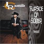Play & Download Flipside of Sober - Single by J.R. Castillo | Napster