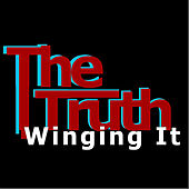 Play & Download Wingin it by The Truth | Napster