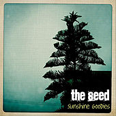 Play & Download Sunshine Goodies by The Seed | Napster