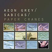 Play & Download Paper Cranes by Aeon Grey | Napster