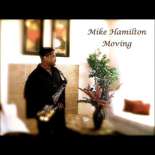 Moving by Mike Hamilton