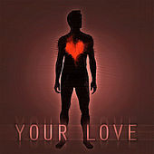 Your Love by Spiritual Plague