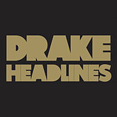 Play & Download Headlines by Drake | Napster