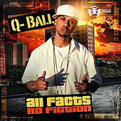 Play & Download All Facts No Fiction by Q-ball | Napster