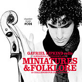 Play & Download Miniatures & Folklore by Gavriel Lipkind | Napster