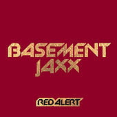 Red Alert by Basement Jaxx
