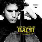 Play & Download Bach: Cello Suites by Gavriel Lipkind | Napster