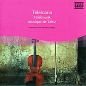 Telemann: Musique De Table Parts I, Ii and Iii (Selections) by Various Artists