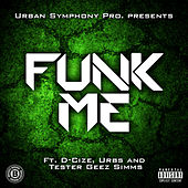Play & Download Funk Me by Urbs | Napster