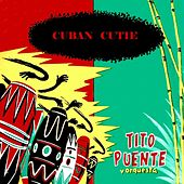 Play & Download Cuban Cutie by Tito Puente | Napster