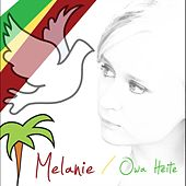 Play & Download Owa Heite by Melanie | Napster