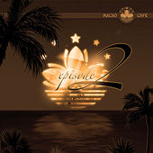 Macao Cafe Ibiza Episode 2 by Various Artists