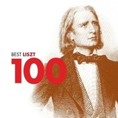 100 Best Liszt by Various Artists
