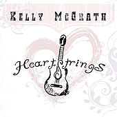Play & Download Heartstrings by Kelly Mcgrath | Napster