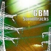 Gbm Soundtracks by Gbm