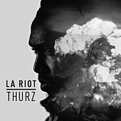 Play & Download L.A. Riot by Thurz | Napster