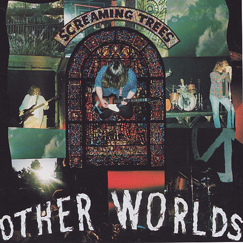 Play & Download Other Worlds by Screaming Trees | Napster