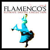 Flamenco´s Ultimate Digital Compilation Vol.4 by Various Artists
