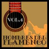 Hombres del Flamenco Vol.4 (Edición Remasterizada) by Various Artists