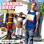 Ova Here (feat. Radar 101) by Wonder Broz