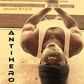 Play & Download Antihero by Immo Stax | Napster