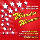 Wonder Woman - Theme from the 70's Television Series (Sax Version) (feat. Dominik Hauser) - Single by Charles Fox