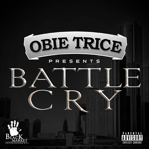 Play & Download Battle Cry by Obie Trice | Napster