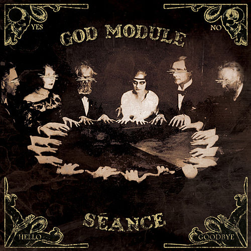 Play & Download Séance by God Module | Napster
