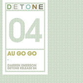 Play & Download Au Go Go by Darren Emerson | Napster