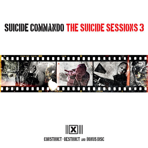 Play & Download The Suicide Sessions 3 by Suicide Commando | Napster