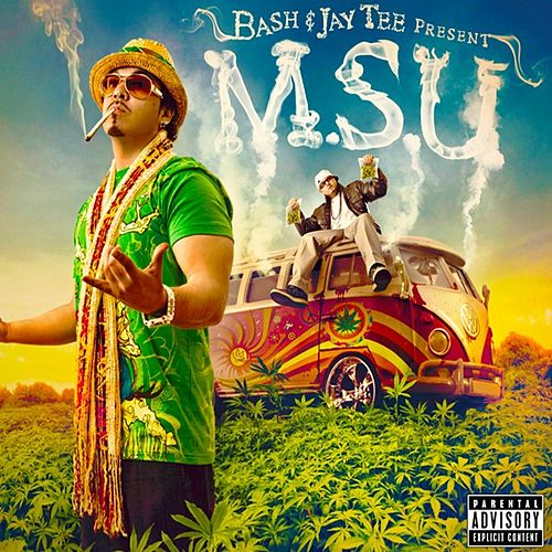 Play & Download Baby Bash & Jay Tee Present - M.S.U. by Baby Bash | Napster
