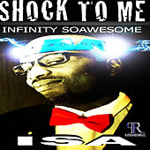 Shock To Me by Isa